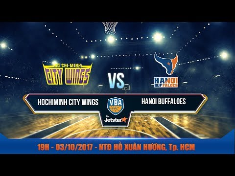 #Livestream || Game 21: Hochiminh City Wings vs Hanoi Buffaloes 03/10 | VBA 2017 by Jetstar