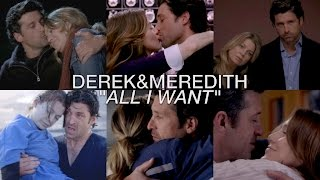 Derek & Meredith || All I Want