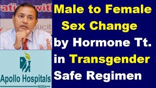 Male to Female Sex Change Hormone Therapy for Transgender Treatment & Surgery