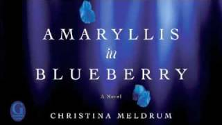 Amaryllis in Blueberry Book Trailer