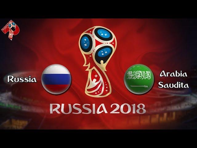 Russia - Arabia Saudita | Diretta LIVE (Russia 2018) 7^ PARTE