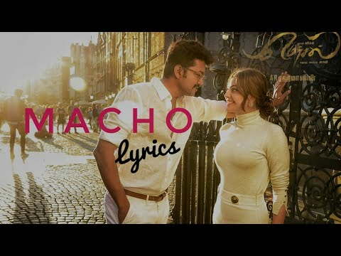 Macho Tamil Lyric Video -  MERSAL  |...