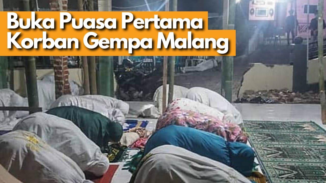 RUMAH KAMI ROBOH, Buka Puasa Pertama di Tenda Pengungsi Gempa Malang