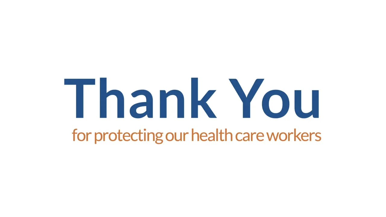 Thank you for protecting our healthcare workers!
