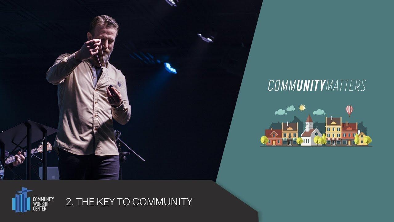 The Key to Community
