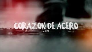 CorazÓn De Acero - La Novel