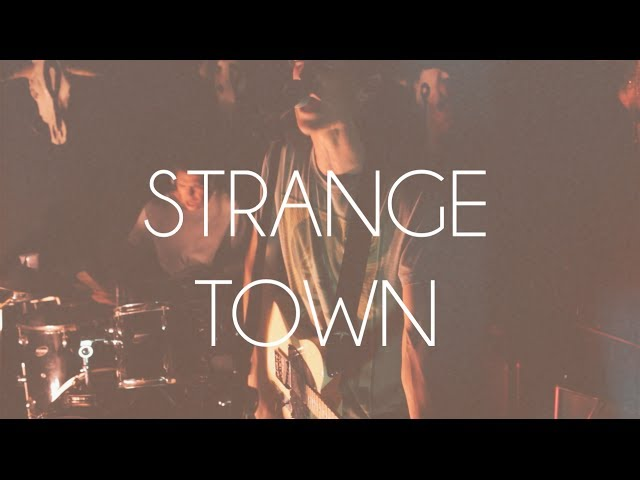 Strange Town [Official]