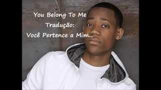 Tyler James Williams - You Belong To Me (Tradução)