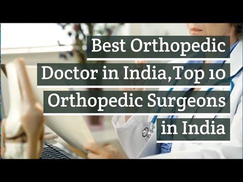 Best orthopedic doctors in India | Top 10 orthopedic surgeons in India