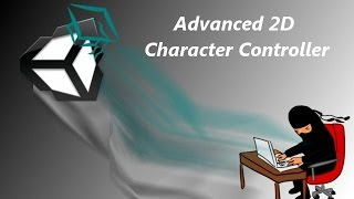 Unity 3d Tutorial Advanced 2d Character Controller