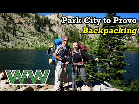 BACKPACKING: Park City to Provo