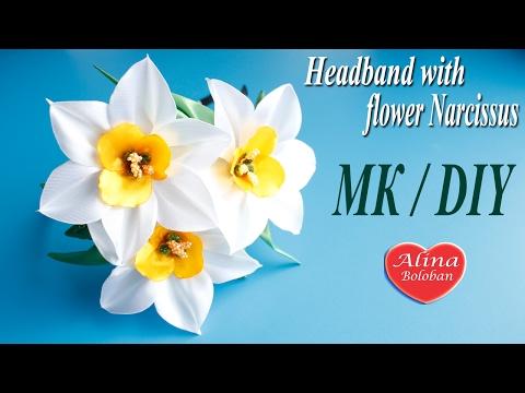 Нарцисс из лент. Ободок с Нарциссами. МК / Headband with flower Narcissus