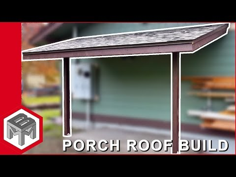 Porch Roof Framing & Shingles - How To