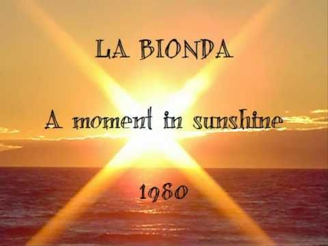 La Bionda - A moment in sunshine (1980)