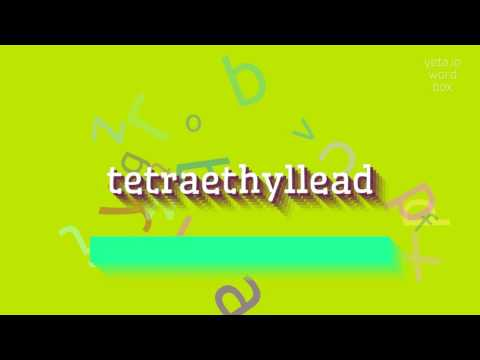 "How to say ""tetraethyllead""! (High Quality Voices)"