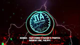 Letra Redimi2 - Trapstorno feat. Natan el profeta, Rubinsky Rbk, Philippe [CC Subtitulo-Letra]