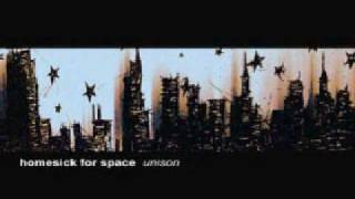 Watch Homesick For Space Unison video