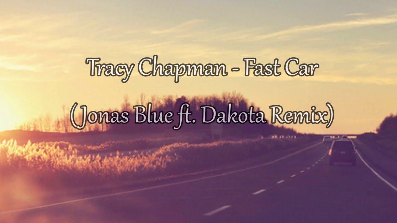 Jonas Blue Ft. Dakota Remix / Lyrics