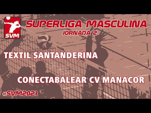 Voley Textil Santanderina vs Conectabalear CV Manacor