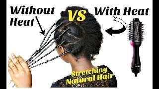 Stretching Natural Hair With Heat Revlon Hair Brush Blow Dryer VS Without Heat African Threading