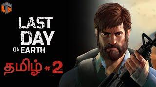 Last Day on Earth 에피소드 2 모바일 서바이벌 게임 Live Tamil Gaming