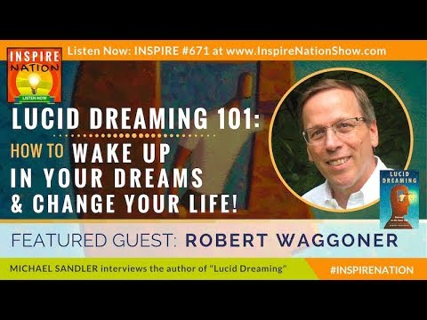 🌟 ROBERT WAGGONER: Lucid Dreaming for Beginners – How to Wake Up in Your Dreams & Change Your Life!