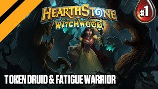 Hearthstone: The WitchWood - Token Druid & Fatigue Warrior - P1