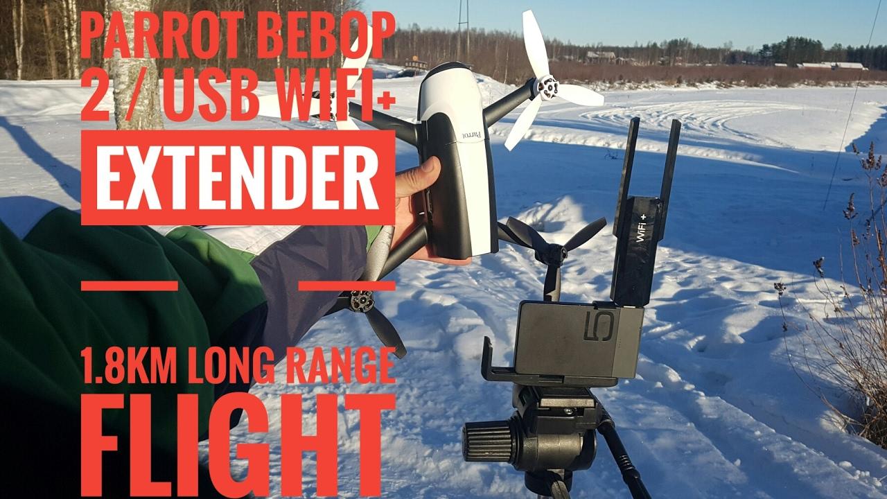 Parrot bebop 2 /wifi+ extender 1,8km long range flight