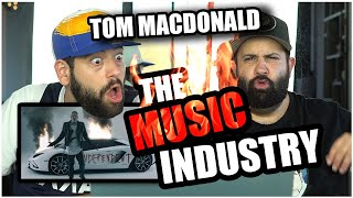 "THE INDUSTRY EXPOSED!! Tom MacDonald - ""The Music Industry"" *REACTION!!"