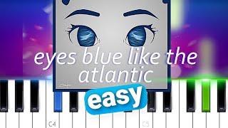 Sista_Prod - Eyes Blue Like The Atlantic | EASY PIANO TUTORIAL