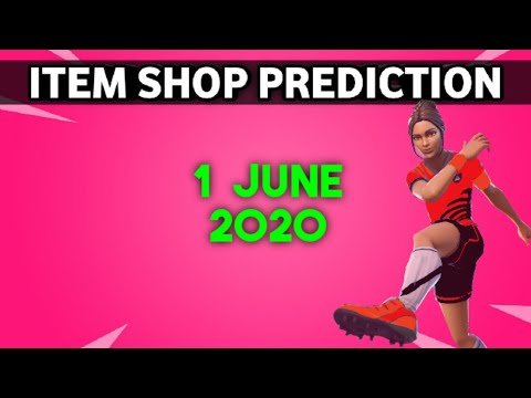 1 June 2020 - Fortnite Item Shop Prediction