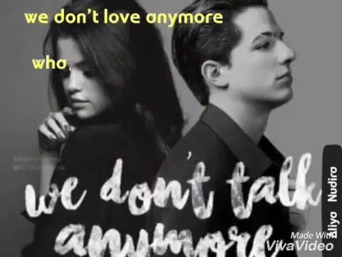Lirik Lagu #We Don't Talk Anymore #Charlie Puth ft. Selena Gomez