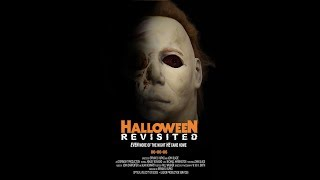 """HALLOWEEN: Revisited """"Fan Film"""" ( 2006)  Even More of the Night He Came Home"""