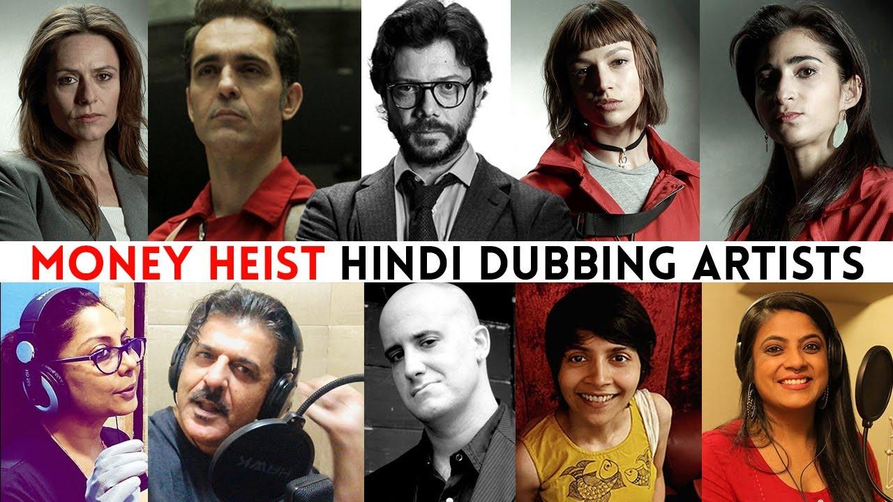 Download Money Heist HINDI DUBBING ARTISTS
