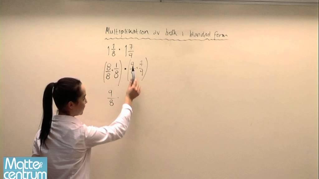 Multiplikation av bråk i blandad form