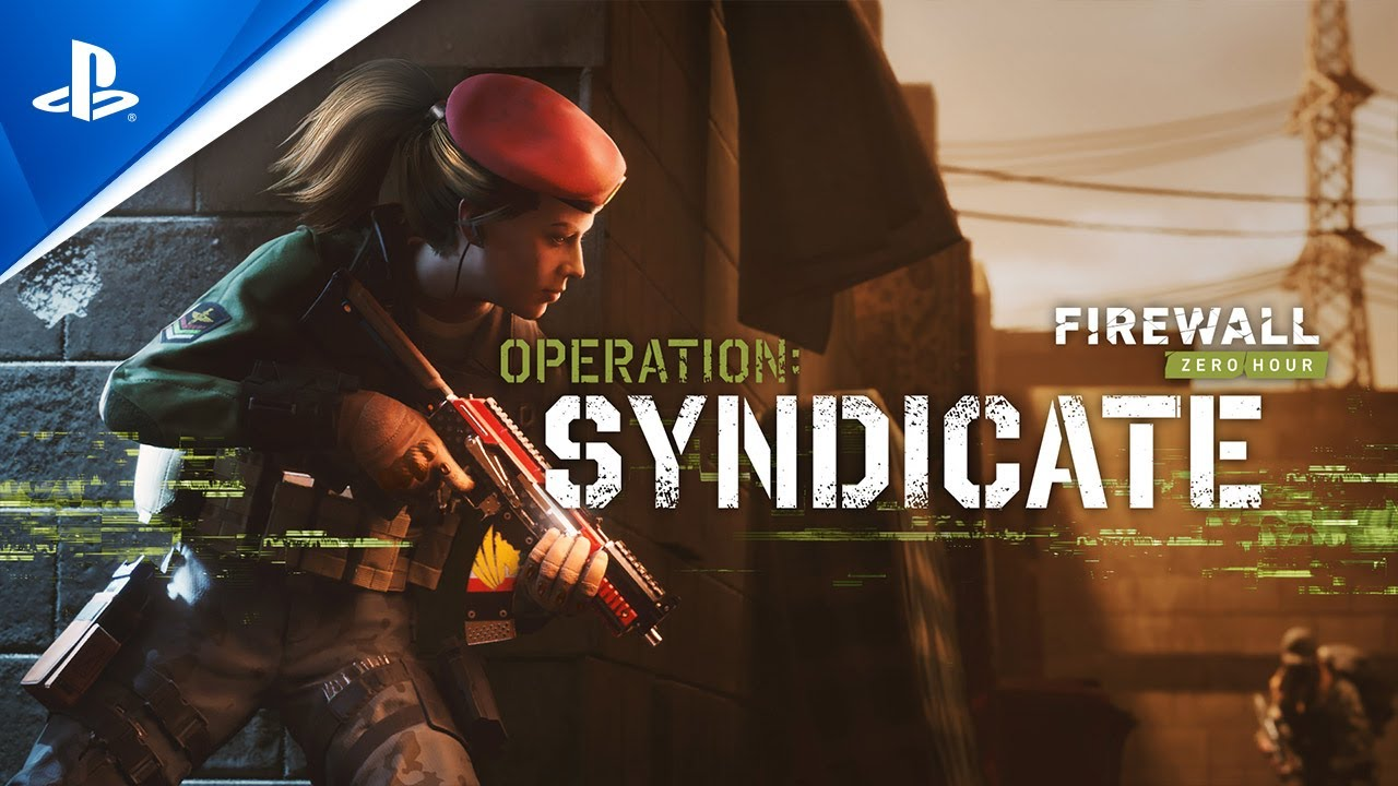 Firewall Zero Hour - Operation Syndicate Content Reveal | PS VR