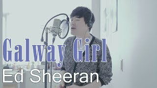 Ed Sheeran-Galway Girl(cover by Bsco)