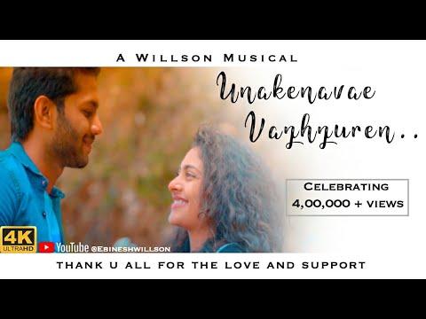 UNAKENAVAE VAZHZUREN -Tamil Album Song 2019 | Rohit Kumar | Preethi|Willson Musicals