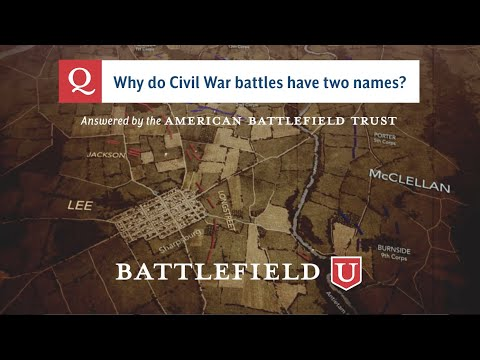 Why Do Civil War Battles Have Two Names?