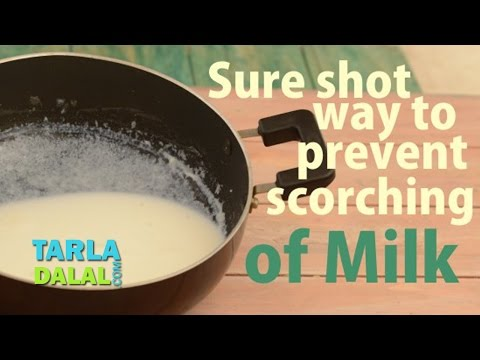 Sure Shot Way to Avoid The Scorching of Milk by Tarla Dalal