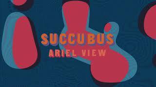 Ariel View - Succubus (Full Album Stream)