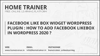 Facebook Like Box Widget Wordpress Plugin : How to Add Facebook Likebox in WordPress 2016 ???