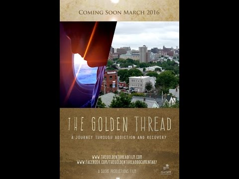 The Golden Thread: A Journey Through Addiction and Recovery