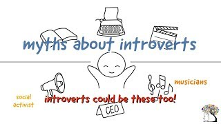 10 Myths about Introverts Debunked