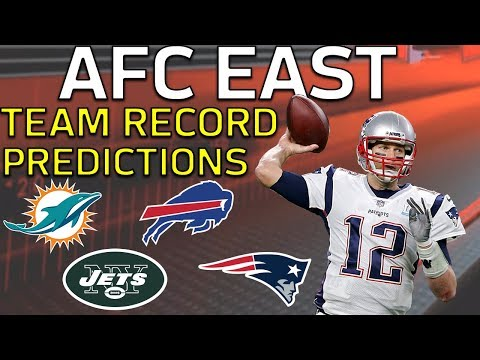 Predicting Every AFC East Team's 2018 Record l NFL