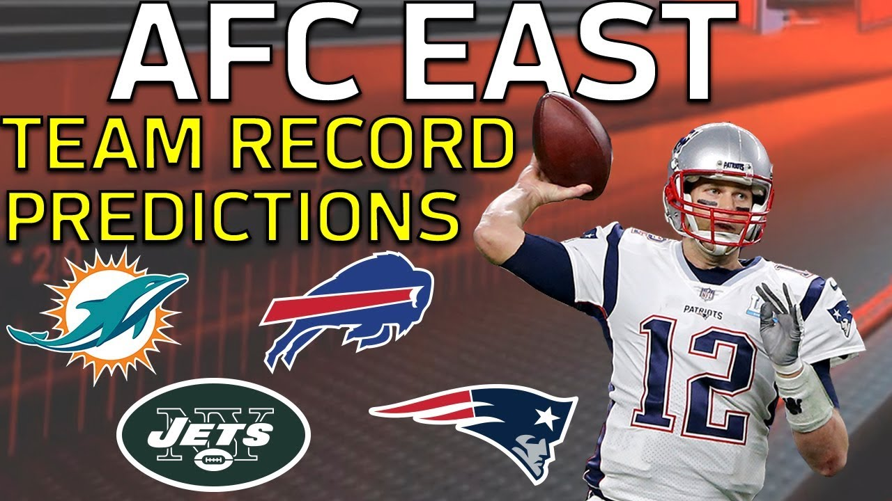 f33b417f Predicting Every AFC East Team's 2018 Record l NFL - YouTube
