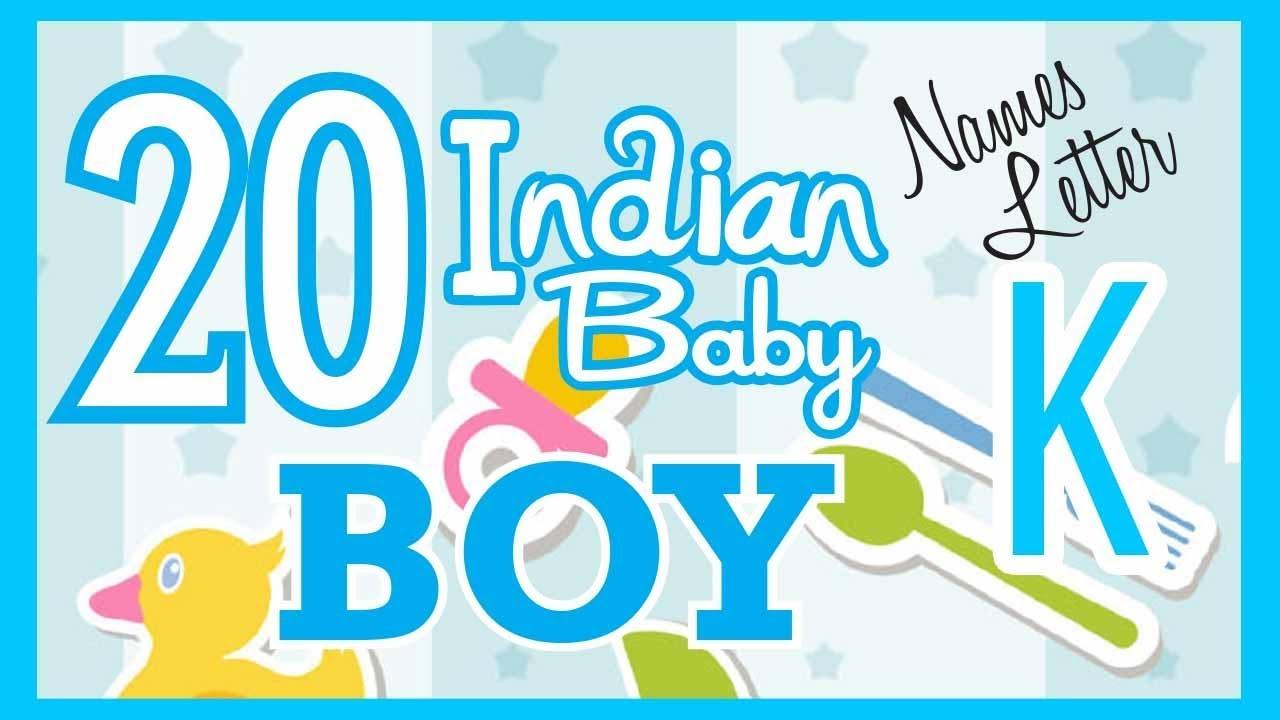 20 Indian Baby Boy Name Start With K Hindu Baby Boy Names Indian