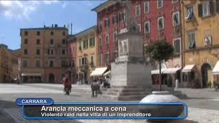 """Carrara - Rapina da """"arancia meccanica"""""""
