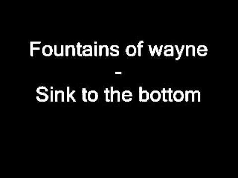 Sink To The Bottom By Fountains Of Wayne With Lyrics Youtube