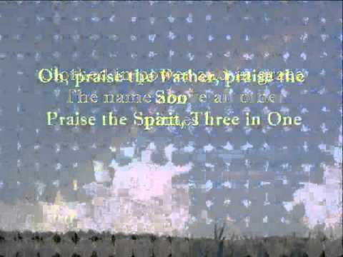 Praise The Father, Praise The Son With Lyrics By; Lyn Alejandrino Hopkins